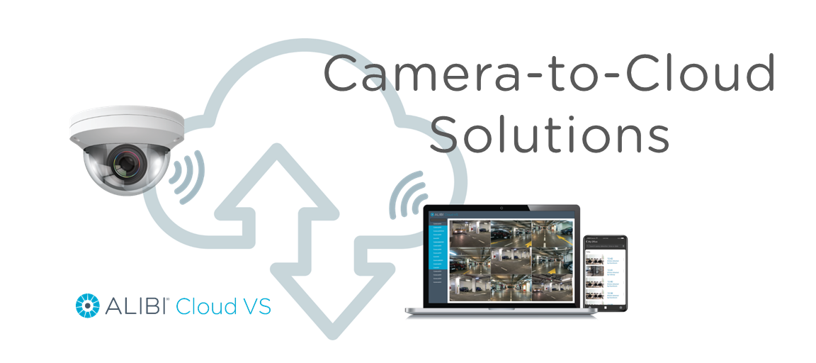 How Does a Cloud Camera Complement an On-Premise Video Surveillance Solution?